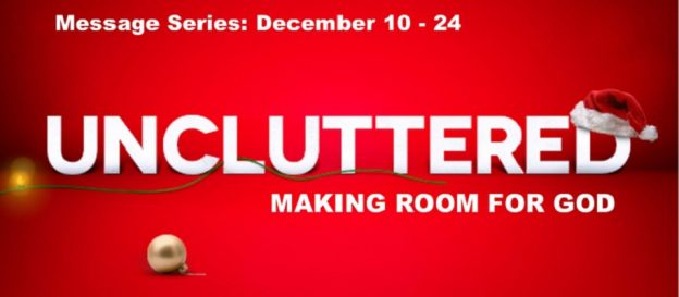 http://www.livingcreek.org/uncluttered-making-room-for-god/